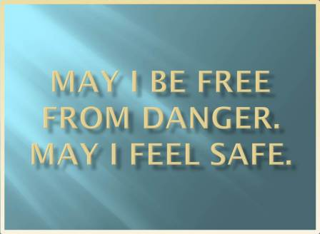 May I be free from danger